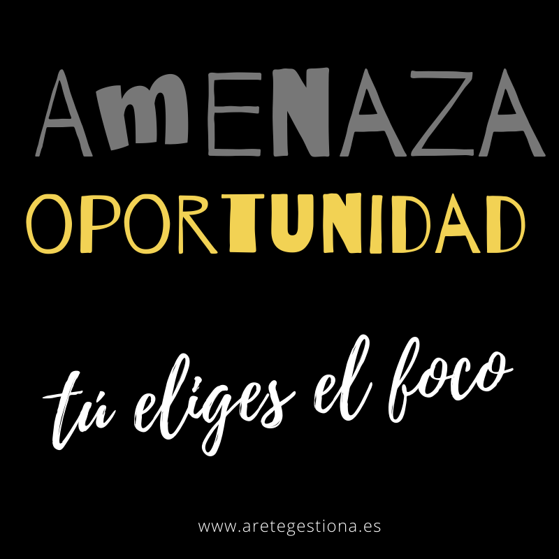Amenaza_Oportunidad_Tu_Eliges_El_Foco