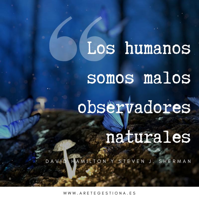 Humanos_malos_observadores_naturales_Hamilton
